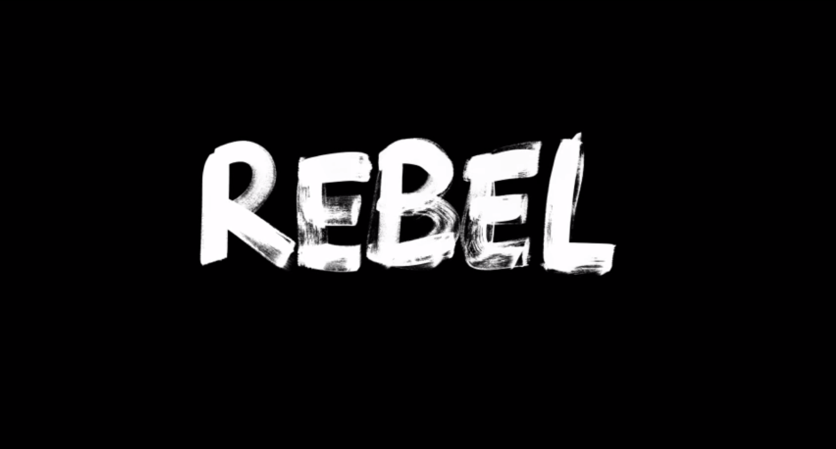 Be a Rebel!